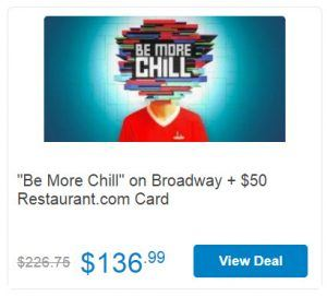 "Save on ""Be More Chill"" Tickets Discount"